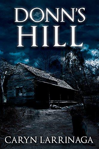 Donn's Hill by [Larrinaga, Caryn]