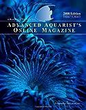 Advanced Aquarist's Online Magazine, Volume VII, Book II: 2008 Edition