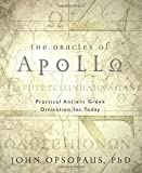 img - for The Oracles of Apollo: Practical Ancient Greek Divination for Today book / textbook / text book