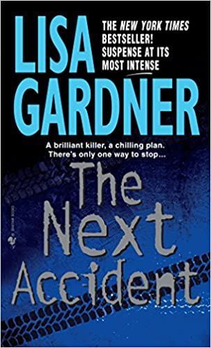 Amazon Fr The Next Accident An Fbi Profiler Novel Lisa