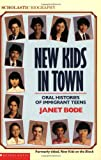 New Kids in Town, Janet Bode, 0590441442