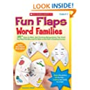 Fun Flaps: Word Families: 30+ Easy-to-Make, Self-Checking Manipulatives That Teach Key Word Families and Put Kids on the Path to Reading Success