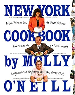 994cb21d59d New York Cookbook: From Pelham Bay to Park Avenue, Firehouses to ...