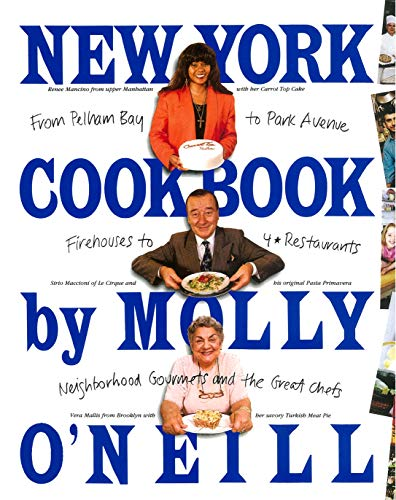 New York Cookbook: From Pelham Bay to Park Avenue, Firehouses to Four-Star Restaurants (Best Brownies In New York)