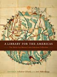 A Library for the Americas: The Nettie Lee Benson Latin American Collection