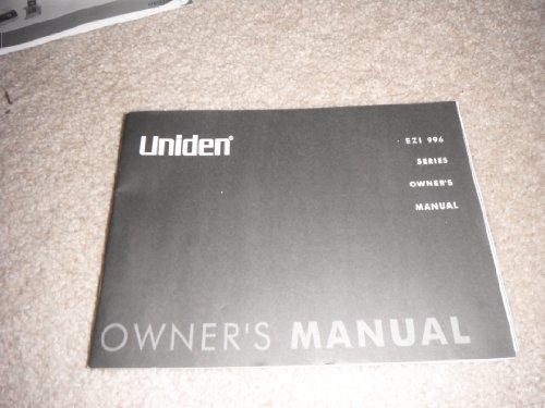 Uniden EZI 996 Series Owner's Manual (Owners Uniden Manual)