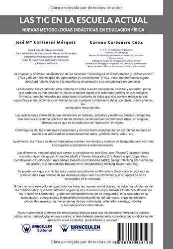 Las Tic en la Escuela Actual: Nuevas metodologías didácticas en Educación Física (Spanish Edition): José María Cañizares Márquez, Carmen Carbonero Celis: ...
