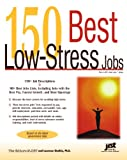 150 Best Low-Stress Jobs, JIST Publishing Editors and Lawrence Shatkin, 1593575556