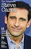 The Delaplaine STEVE CARELL - His Essential Quotations