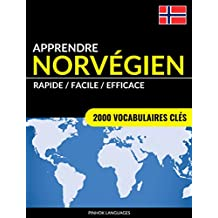 Apprendre le norvégien - Rapide / Facile / Efficace: 2000 vocabulaires clés (French Edition)