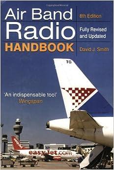 Air Band Radio Handbook: 8th Edition