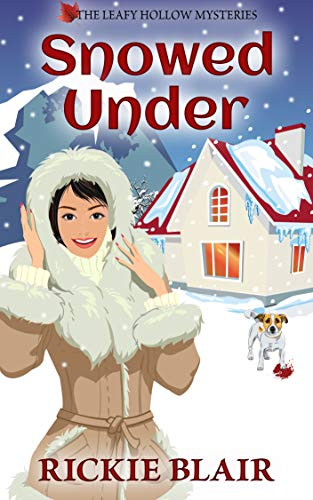 Snowed Under: The Leafy Hollow Mysteries, Book 5 (Five Dollar Magazines)