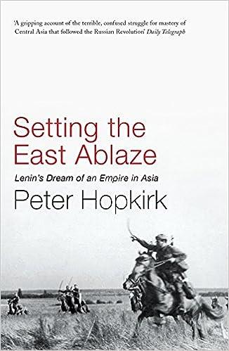 Amazon.com: Setting the East Ablaze (9780719564505): Peter Hopkirk: Books