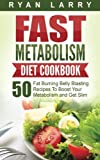 img - for Metabolism Revolution: Fast Metabolism Diet Cookbook: 50 Fat Burning Belly Blasting Recipes To Boost Your Metabolism and Get Slim book / textbook / text book