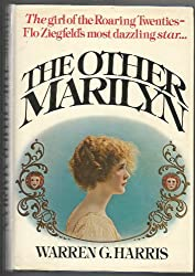 The Other Marilyn: A Biography of Marilyn Miller