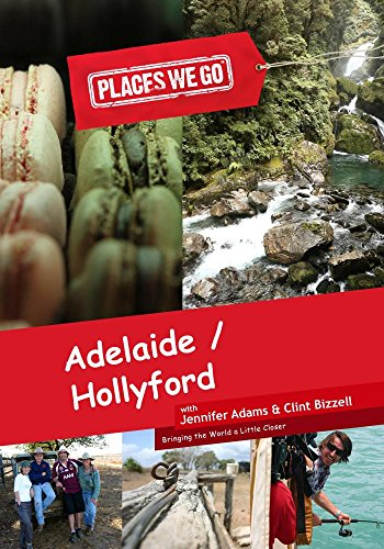 Places We Go Adelaide, SA and Hollyford Track, NZ