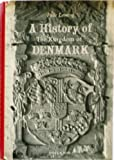 img - for A history of the Kingdom of Denmark book / textbook / text book