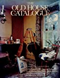 Old House Catalogue, Outlet Book Company Staff and Random House Value Publishing Staff, 0517371618