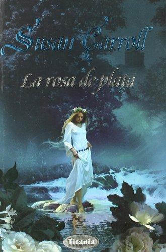 La Rosa De Plata Libro Susan Carroll Pdf Habookhema