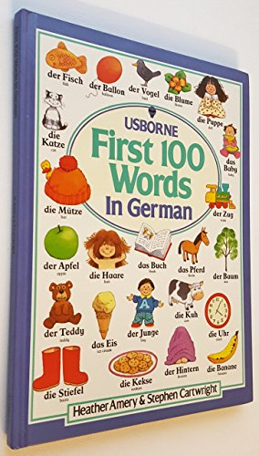 First Hundred Words in German (Usborne First Hundred Words)
