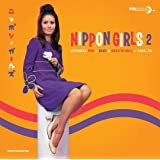 Nippon Girls 2. Japanese Pop Beat & Rocknroll 1965-70