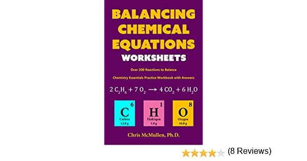 Amazon.com: Balancing Chemical Equations Worksheets (Over 200 ...