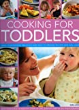 Cooking for Toddlers, Sara Lewis, 1844766292
