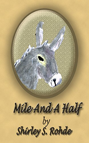 Mile and A Half by [Rohde, Shirley S.]
