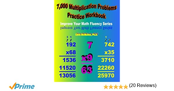 7, 000 Multiplication Problems Practice Workbook: Improve Your ...
