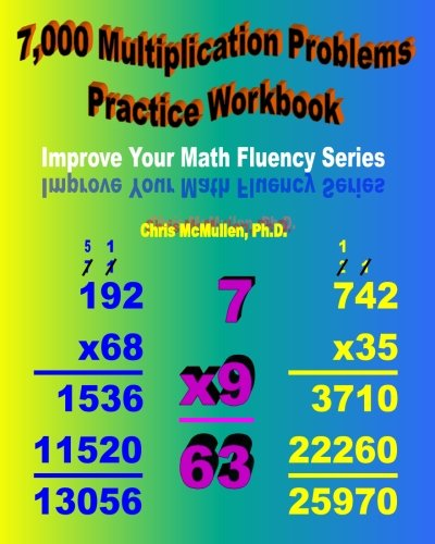 7, 000 Multiplication Problems Practice Workbook: Improve Your Math ...