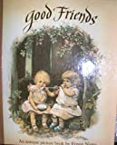 Good Friends, Ernest Nister, 0399217290