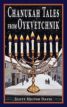 Chanukah Tales from Oykvetchnik