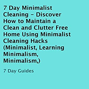 7 Day Minimalist Cleaning Audiobook