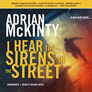 I Hear the Sirens in the Street Audiobook