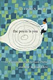 img - for The Poem Is You: 60 Contemporary American Poems and How to Read Them book / textbook / text book