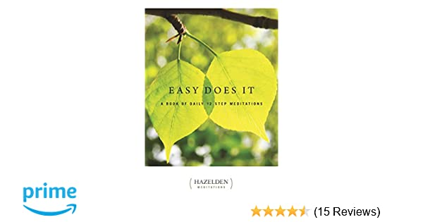 Easy does it a book of daily 12 step meditations lakeside easy does it a book of daily 12 step meditations lakeside meditation anonymous 9781568385075 amazon books fandeluxe Images