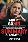 Guilty as Sin: Uncovering New Evidence of Corruption and How Hillary Clinton and the Democrats Derailed the FBI Investigation | Summary & Analysis