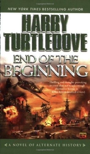 August 2006 Pearl (End of the Beginning (Pearl Harbor) by Turtledove, Harry (August 1, 2006) Mass Market Paperback)