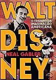 capa de Walt Disney. O Triunfo da Imaginação Americana