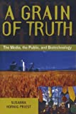 A Grain of Truth, Susanna H. Priest, 0742509486