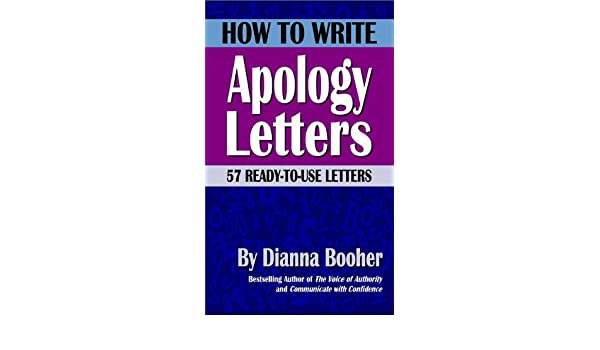 Amazon how to write apology letters 57 ready to use letters amazon how to write apology letters 57 ready to use letters ebook dianna booher kindle store spiritdancerdesigns Images