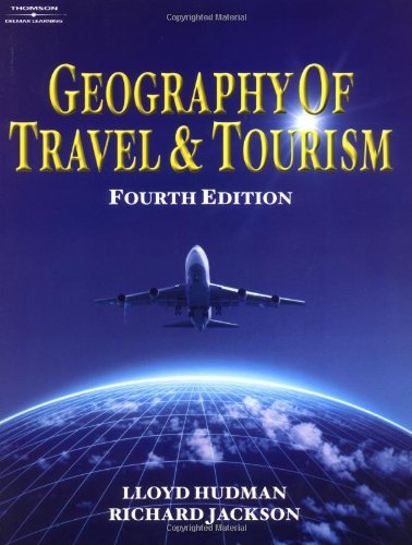 (Geography of Travel & Tourism)