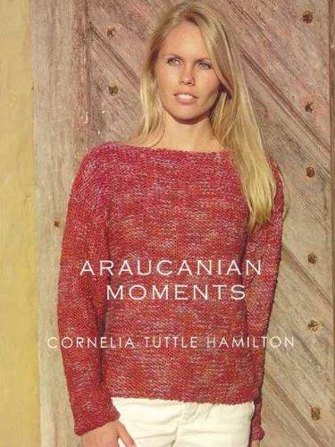Araucania Cornelia Hamilton Book, #2 - Araucanian Moments
