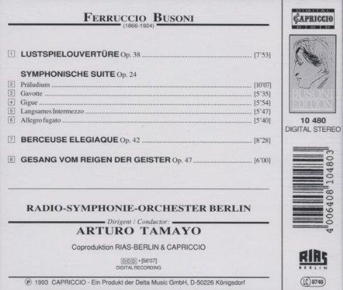 Busoni: Orchestral Works Vol. 2 - Lustpielouvertüre; Symphonische Suite; Berceuse Élégiaque by Capriccio