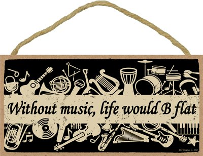 Horn Wall French - SJT ENTERPRISES, INC. Without Music, Life Would B Flat 5