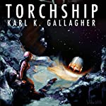 Torchship | Karl K. Gallagher
