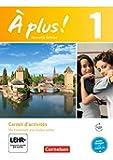 À plus ! - Nouvelle édition/Band 1 - Carnet d'activités: Mit eingelegtem Förderheft
