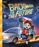 """""""Back to the Future - The Classic Illustrated Storybook (Pop Classics)"""" av Kim Smith"""