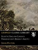 img - for Eclectic English Classics. Paradise Lost (Books I. And II.) book / textbook / text book