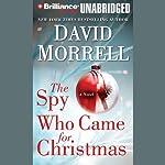 The Spy Who Came for Christmas | David Morrell